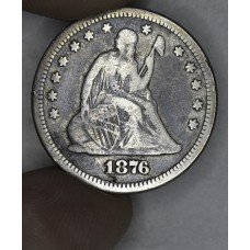 25 Cent Quarter 1876 VG10 even gray
