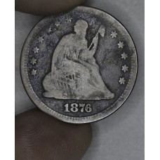 25 Cent Quarter 1876 VG10 dp grey field tn